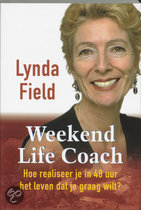 Life coach boeken: Lynda Field: Weekend Life Coach